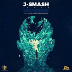 J-Smash - You Know ft. Kid Tini, Ginger Trill & Fresh Boyz